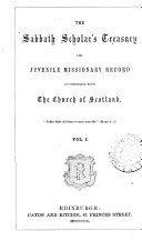 The Sabbath Scholars' Treasury and Juvenile Missionary Record