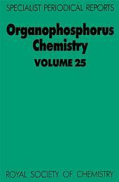 Organophosphorus Chemistry: Volume 25