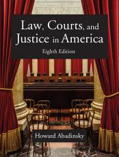 Law  Courts  and Justice in America PDF