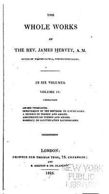 The Whole Works of the Rev  James Hervey