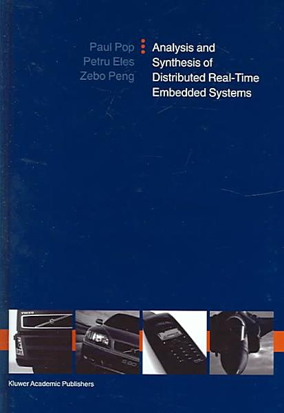 Analysis and Synthesis of Distributed Real Time Embedded Systems PDF