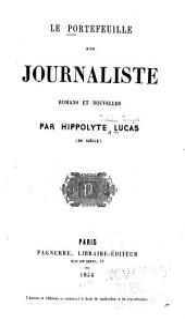 Le portefeuille d'un journaliste: romans et nouvelles