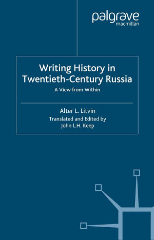 Writing History in Twentieth Century Russia