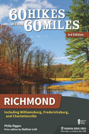 60 Hikes Within 60 Miles  Richmond PDF