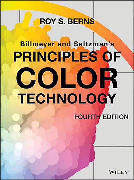 Billmeyer And Saltzman S Principles Of Color Technology