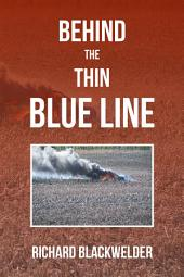 Behind the Thin Blue Line