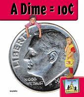 Dime = 10¢