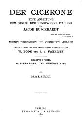 Der Cicerone: eine Anleitung zum genuss der Kunstwerke Italiens, Band 2,Teil 3