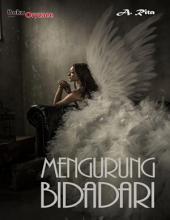 Mengurung Bidadari: Novel BukuOryzaee berjudul Mengurung Bidadari karya A.Rita