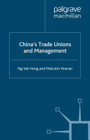 China's Trade Unions and Management