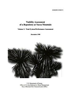 Viability Assessment of a Repository at Yucca Mountain  Total system performance assessment