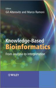 Knowledge Based Bioinformatics