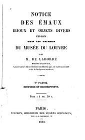 Notice des émaux, bijoux et objets divers exposés dans les galeries du Musée du Louvre