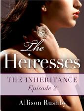 The Heiresses #2: The Inheritance
