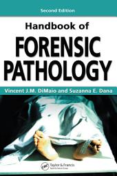 Handbook of Forensic Pathology, Second Edition: Edition 2