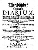 Arcana Pacis Ultrajectensis Rheni  Oder     Relation was     auff dem Friedens Congress Zu Utrecht     abgehandelt worden     PDF