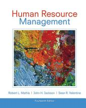 Study Guide for Mathis/Jackson/Valentine's Human Resource Management, 14th: Edition 14