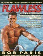 Flawless: The 10-Week Total Image Method for Transforming Your Physique