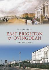 East Brighton And Ovingdean Through Time