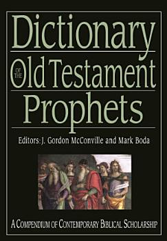 Dictionary of the Old Testament  Prophets PDF
