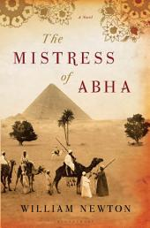 The Mistress of Abha: A Novel