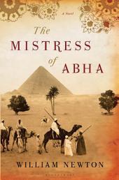 The Mistress of Abha: A Novel