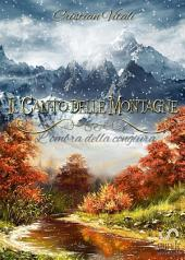 Il Canto delle Montagne - L'ombra della congiura