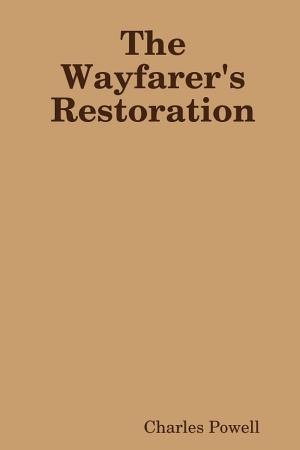 The Wayfarer s Restoration PDF
