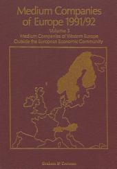 Medium Companies of Europe 1991-92: Volume 1: Medium Companies of the Continental E.C. Volume 2: Medium Companies of the U.K. Volume 3: Medium Companies of W. Europe outside the E.C.