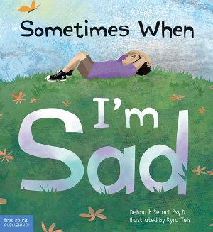Sometimes When I m Sad