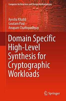 Domain Specific High Level Synthesis for Cryptographic Workloads