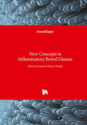 New Concepts in Inflammatory Bowel Disease