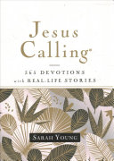 Jesus Calling  365 Devotions with Real Life Stories  Hardcover  with Full Scriptures PDF