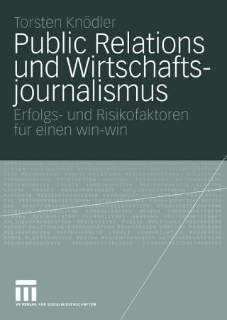 Public Relations und Wirtschaftsjournalismus PDF