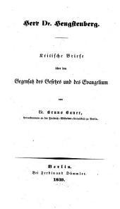 Herr Dr. Hengstenberg Kritische Briefe über den Gegensatz des Gesetzes und des Evangelium