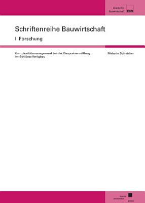 Komplexit  tsmangement bei der Baupreisermittlung im Schl  sselfertigbau PDF