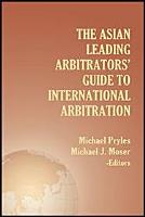 Asian Leading Arbitrators  Guide to International Arbitration PDF