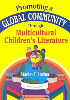 Promoting a Global Community Through Multicultural Children s Literature PDF