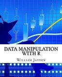 Data Manipulation With R