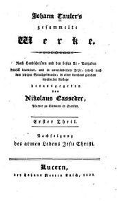 Johann Tauler's Nachfolgung des armen Lebens Christi: nach dem Ur-Texte, gemas dem gegenwärtigen Sprachgebrauche