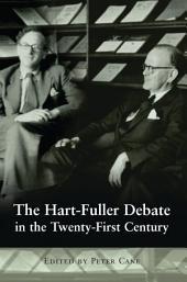 The Hart-Fuller Debate in the Twenty-First Century
