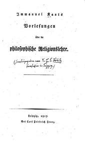 Immanuel Kants Vorlesungen über die philosophische Religionslehre