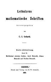 Leibnizens mathematische schriften: Briefwechsel