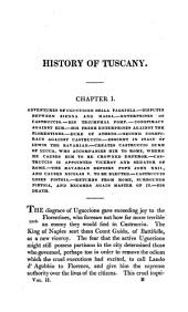 The history of Tuscany: from the earliest era; comprising an account of the revival of letters, sciences, and arts, interspersed with essays on important literacy and historical subjects; including memoirs of the family of the Medici, Volume 2