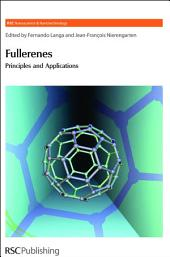 Fullerenes: Principles and Applications