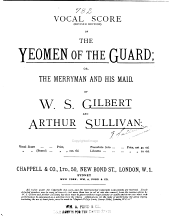 The Yeomen of the Guard: Or, The Merryman and His Maid