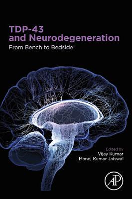 TDP-43 and Neurodegeneration
