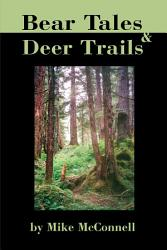 Bear Tales And Deer Trails Book PDF