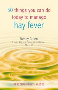 50 Things You Can Do Today to Manage Hay Fever Book