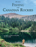 Fishing the Canadian Rockies (1st Edition)